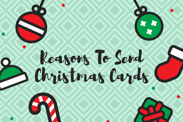 3 Significant Reasons To Send Christmas Cards